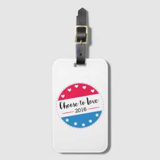 Vote Choose to Love Bag Tag
