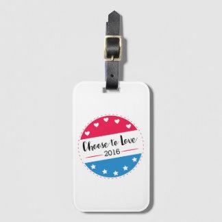 Vote Choose to Love Luggage Tag