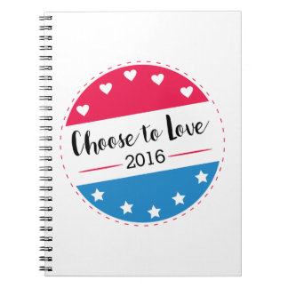 Vote Choose to Love Note Book