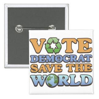 Vote Dem Save the World 2 Inch Square Button