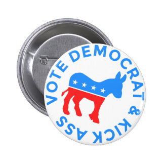 Vote Democrat and Kick Donkey Political Funny 2 Inch Round Button