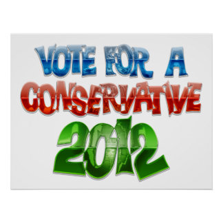 Vote For A Conservative Poster