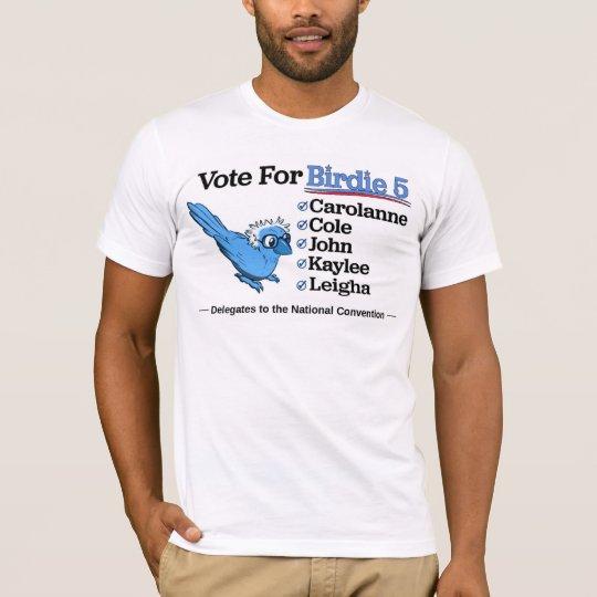 Vote for Birdie 5 T-Shirt