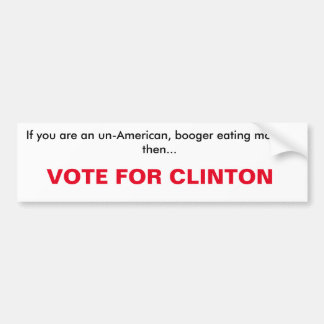 vote for clinton Bumper Sticker
