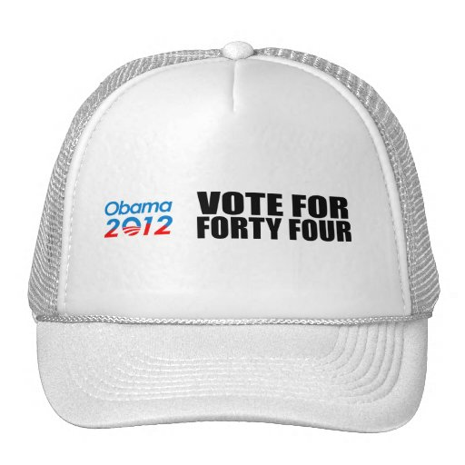 VOTE FOR FORTY FOUR TRUCKER HAT