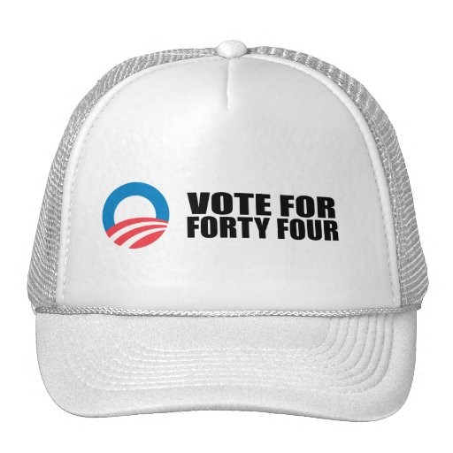 VOTE FOR FORTY FOUR HAT