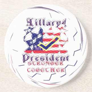 Vote for Hillary USA Stronger Together  My Preside Beverage Coasters
