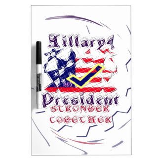Vote for Hillary USA Stronger Together  My Preside Dry Erase Whiteboards