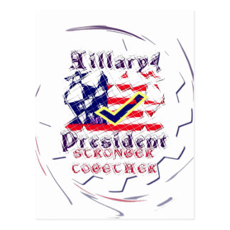 Vote for Hillary USA Stronger Together  My Preside Postcard