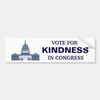 Vote for Kindness in Congress Bumper Sticker