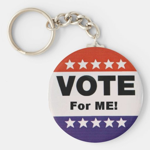 Vote for me! keychain