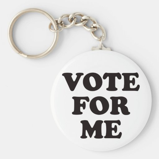 Vote For Me! Key Chain