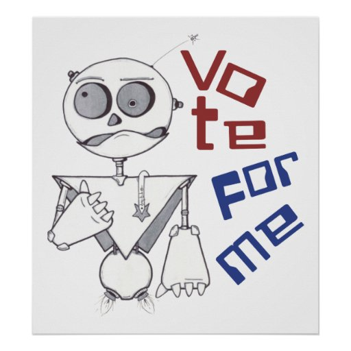 VOTE FOR ME POSTERS