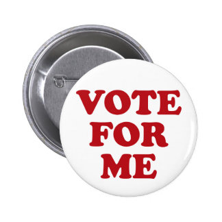 Vote For Me - Red 2 Inch Round Button