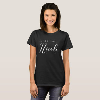 Vote for: Nicole T-Shirt