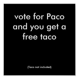 vote for Paco Poster