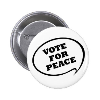 Vote for Peace Button