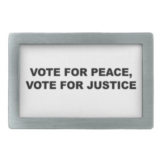 VOTE FOR PEACE, VOTE FOR JUSTICE BELT BUCKLE