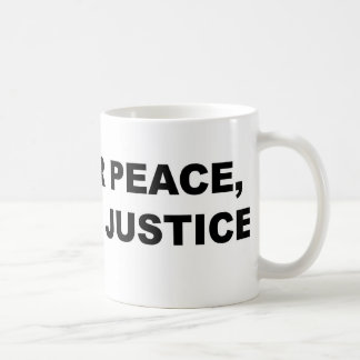VOTE FOR PEACE, VOTE FOR JUSTICE COFFEE MUG