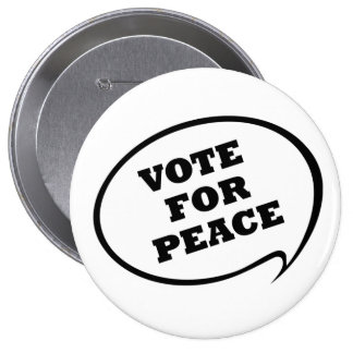 Vote For Peace White Button