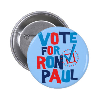 Vote For Ron Paul Election 2012 2 Inch Round Button
