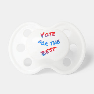Vote for the best, elections baby pacifier