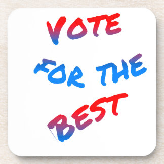 Vote for the best, elections coaster