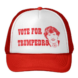 VOTE FOR TRUMPEDRO | Funny Red Trucker Hat
