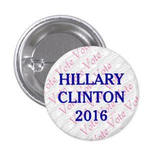 Vote Hillary Clinton 2016 1 Inch Round Button
