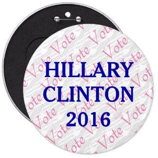 Vote Hillary Clinton 2016 6 Inch Round Button