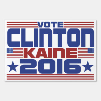 Vote Hillary Clinton Tim Kaine 2016 Sign