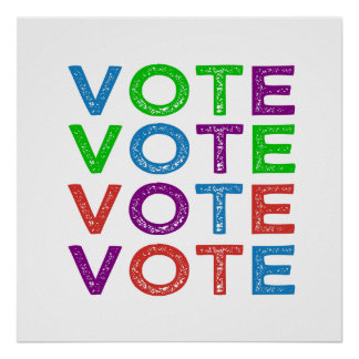 VOTE in Blue Purple Green and Red Poster