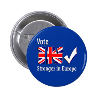 Vote in promoting the campaign to remain in the EU 2 Inch Round Button