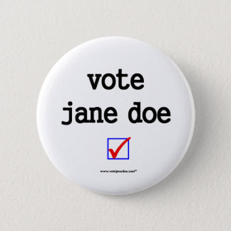 """Vote Jane Doe"" Campaign Button"