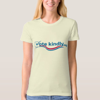 Vote Kindly T-Shirt