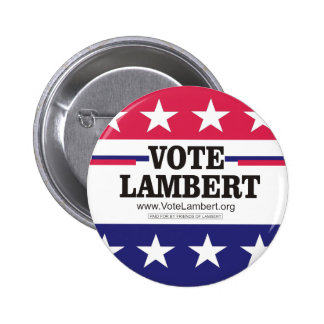 Vote Lambert Campaign Button