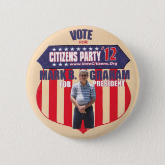 Vote Mark B. Graham President 2012 2 Inch Round Button