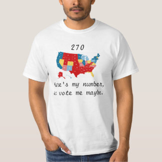 Vote Me Maybe Election 2012 T-Shirt