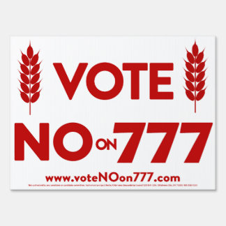 Vote NO on 777 Yard Sign