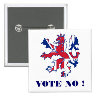Vote no Scottish independence 2 Inch Square Button