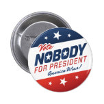 Vote Nobody for President Buttons