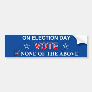 Vote None of the Above Blue Bumper Sticker