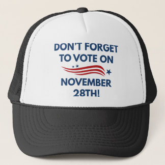 Vote November 28th Trucker Hat