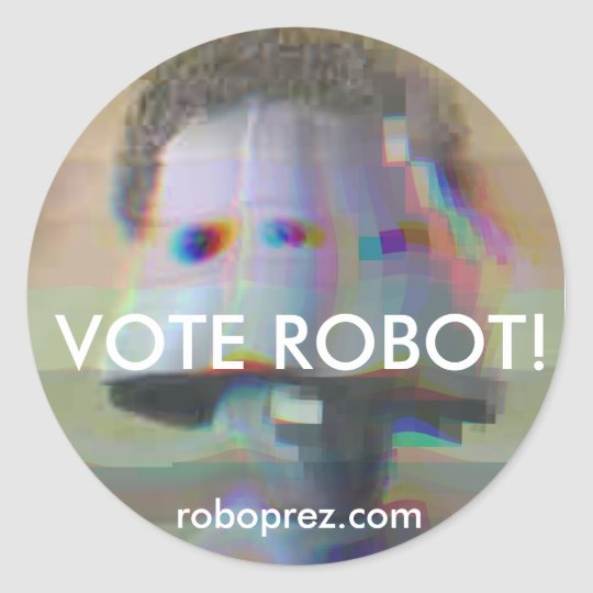 Vote Robot! - Chuck10.1 Sticker