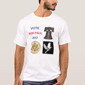 Vote Ron Paul 2012 T Shirt