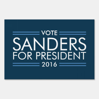 Vote Sanders for President 2016 Sign