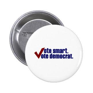 Vote Smart Vote Democrat 2 Inch Round Button