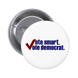 Vote Smart Vote Democrat Buttons