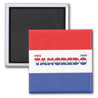 Vote Tancredo 2010 Elections Red White and Blue Magnet