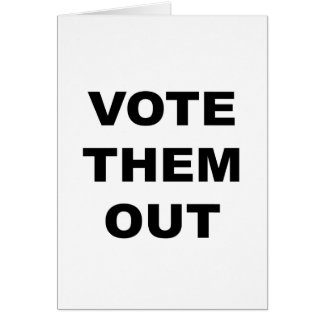 Vote Them Out Card